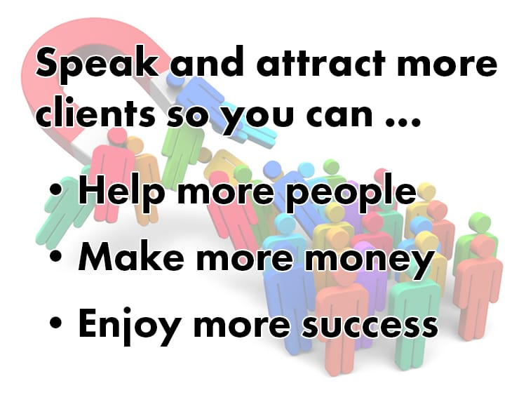 speak and attract more consulting clients
