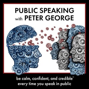 public speaking with peter george podcast